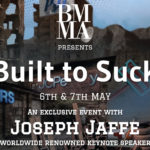Joseph Jaffe - Built to Suck Exclusive Event presented to you by BMMA